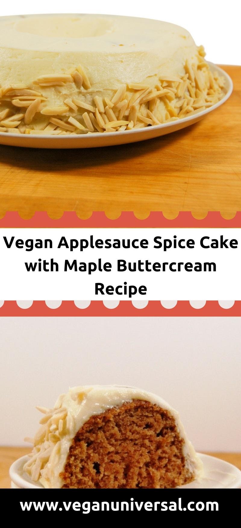 Vegan Applesauce Spice Cake with Maple Buttercream Recipe