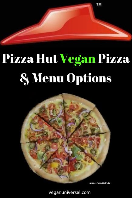 Pinterest Pin: Pizza Hut Vegan Pizza & Menu Options