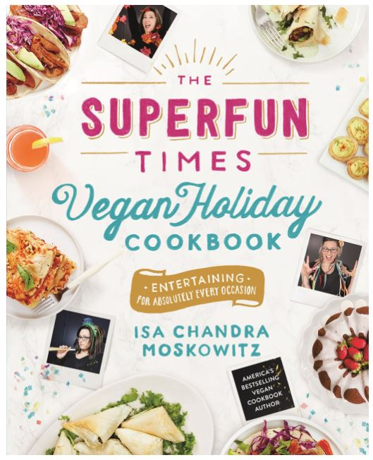 The Superfun Times Vegan Holiday Cookbook - Vegan Christmas Gifts