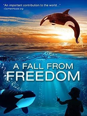Vegan Animal Rights Documentaries - A Fall From Freedom (2011)