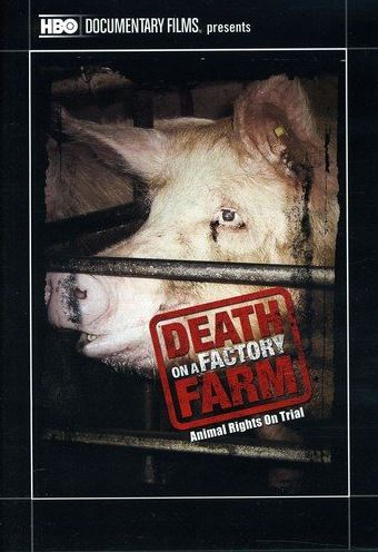 Vegan Animal Rights Documentaries - Death on a Factory Farm (2009)