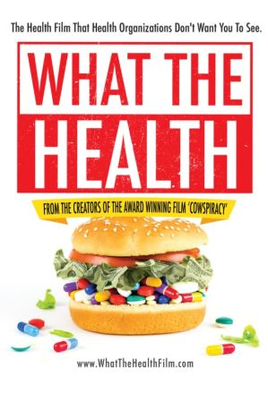 Health & Food Industry Related Documentaries - What The Health (2017)
