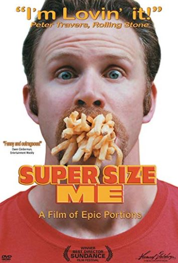 Health & Food Industry Related Documentaries - Super Size Me (2004)