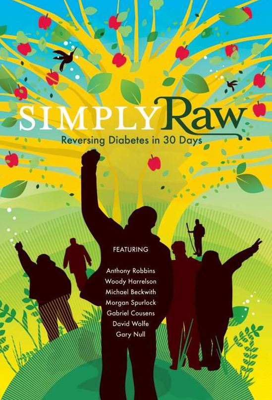 Health & Food Industry Related Documentaries - Simply Raw: Reversing Diabetes In 30 Days (2009)