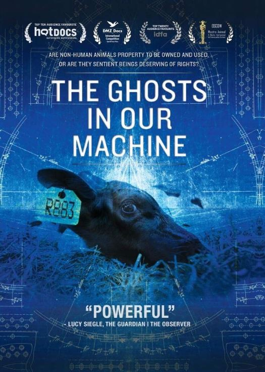 Vegan Animal Rights Documentaries - The Ghosts In Our Machine (2013)