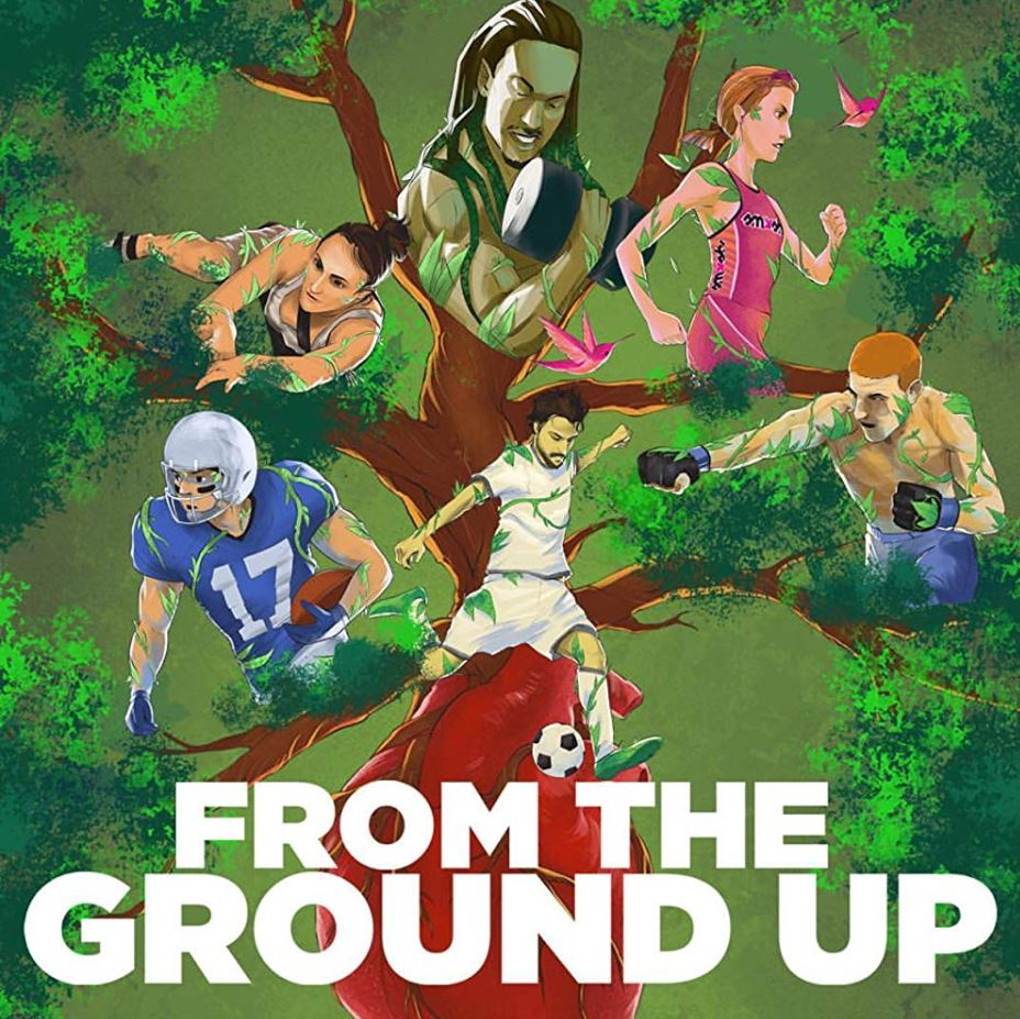 Vegan Documentaries for Athletes & Bodybuilders - From The Ground Up (2017)