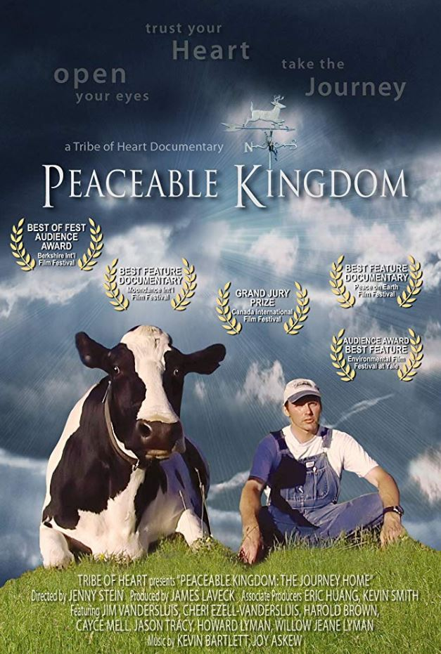 Inspirational Vegan Documentaries - Peaceable Kingdom: The Journey Home (2009)