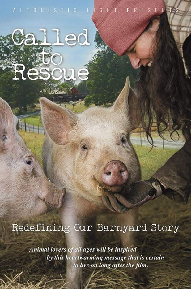 Inspirational Vegan Documentaries - Called To Rescue (2016)