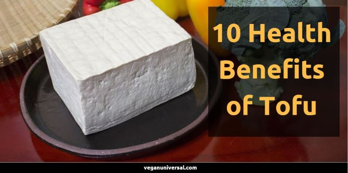 10 Health Benefits of Tofu & Nutrition Facts