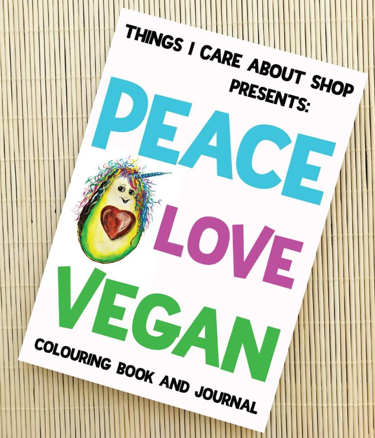 Peace Love Vegan - Colouring Book & Journal for Vegans of All Ages